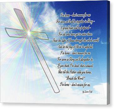 Christian Poetry Canvas Print - I'm Home Poem by Methune Hively