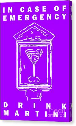 In Case Of Emergency - Drink Martini - Purple Canvas Print by Wingsdomain Art and Photography