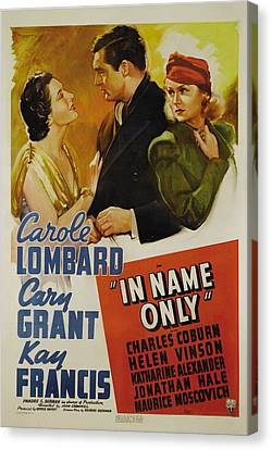 In Name Only, From Left Kay Francis Canvas Print by Everett