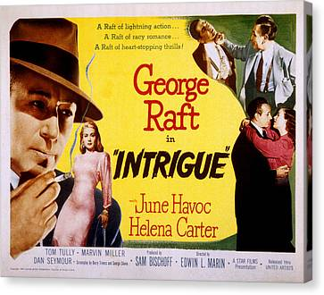 Intrigue, George Raft, June Havoc Canvas Print by Everett