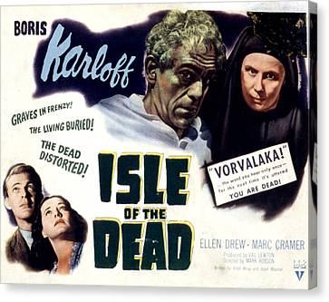 Isle Of The Dead, Boris Karloff, Marc Canvas Print by Everett