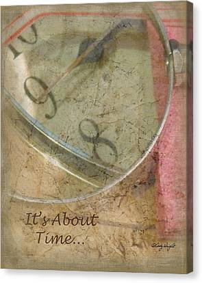 Its About Time Canvas Print by Cindy Wright