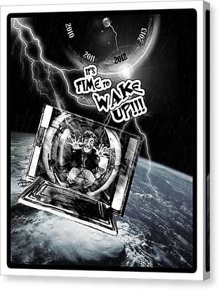 Its Time To Wake Up Canvas Print