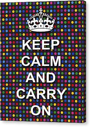 Keep Calm And Carry On Poster Print Blue Green Red Polka Dot Background Canvas Print by Keith Webber Jr