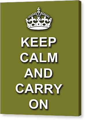 Keep Calm And Carry On Poster Print Olive Background Canvas Print by Keith Webber Jr