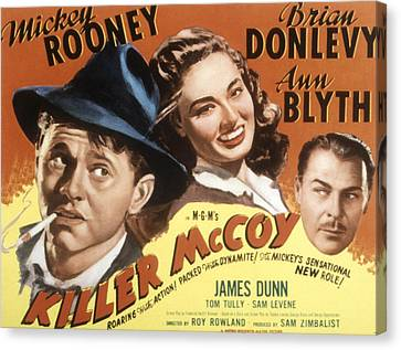 Killer Mccoy, Mickey Rooney, Ann Blyth Canvas Print by Everett