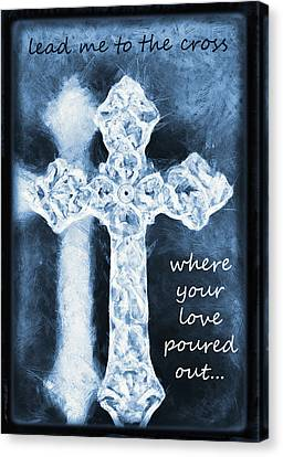 Lead Me To The Cross With Lyrics Canvas Print by Angelina Vick
