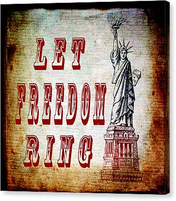Let Freedom Ring Canvas Print by Angelina Vick