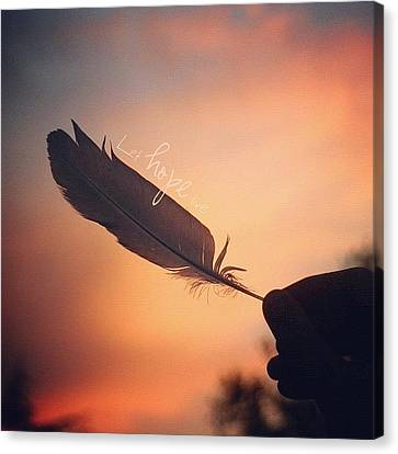 ✨•let Hope Live•✨ ... I Love Canvas Print by Traci Beeson