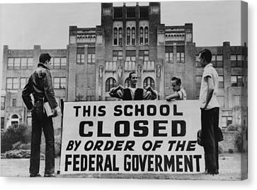 Little Rock Central High Was Closed Canvas Print by Everett