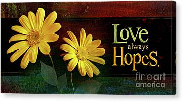 Canvas Print featuring the mixed media Love Always Hopes by Shevon Johnson