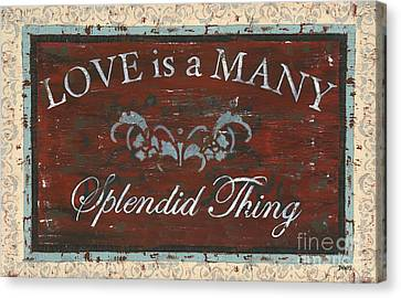 Love Is A Many Splendid Thing Canvas Print