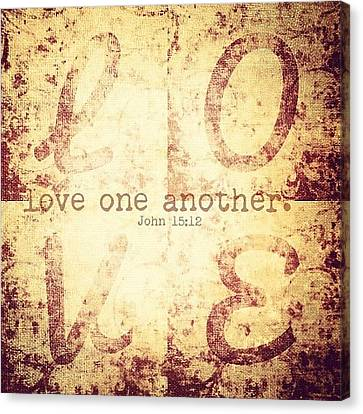 Love One Another. John 15:12💗 Canvas Print