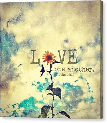 Inspirational Canvas Print - ...love One Another... John by Traci Beeson