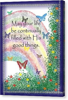 May Your Life Be Filled Canvas Print by Christopher Gaston