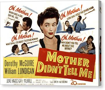 Mother Didnt Tell Me, Dorothy Mcguire Canvas Print by Everett