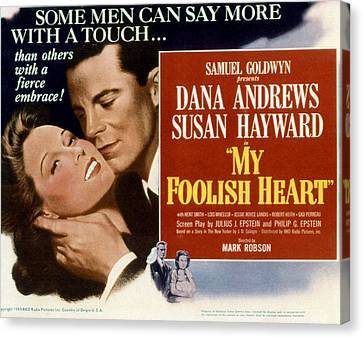 My Foolish Heart, Susan Hayward, Dana Canvas Print by Everett