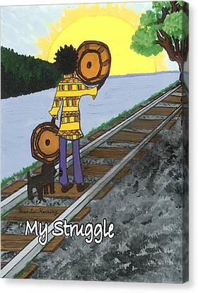 My Struggle Canvas Print