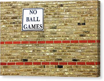 Rejection Canvas Print - No Ball Games by Richard Newstead