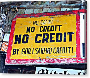 No Credit Canvas Print