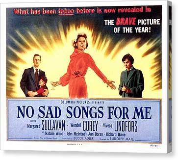 No Sad Songs For Me, Wendell Corey Canvas Print by Everett