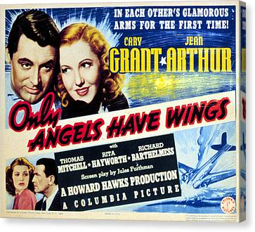 Only Angels Have Wings, Cary Grant Canvas Print by Everett