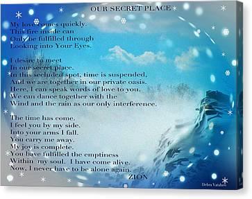Our Secret Place 2 Canvas Print by Debra     Vatalaro
