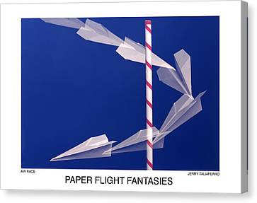 Paper Flight Fantasies - Air Race Canvas Print by Jerry Taliaferro