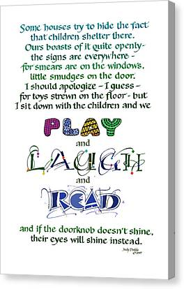 Play Laugh Read Canvas Print - Play Laugh Read by Judy Dodds