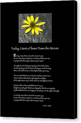 Poster Poem - I Sent A Flower Down The Stream Canvas Print by Poetic Expressions
