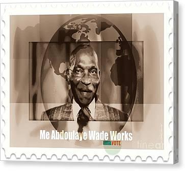President Wade - Servant Of Senegal  Canvas Print