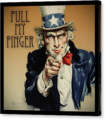 Pull My Finger Poster Canvas Print by Tim Nyberg