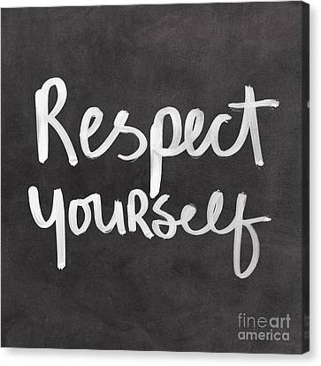 Respect Yourself Canvas Print