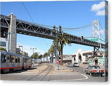 San Francisco Bay Bridge At The Embarcadero . 7d7706 Canvas Print by Wingsdomain Art and Photography