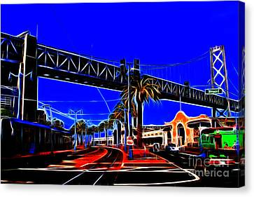 San Francisco Embarcadero And The Bay Bridge Electrified Canvas Print by Wingsdomain Art and Photography