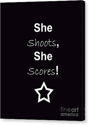 She Shoots She Scores Canvas Print by Traci Cottingham