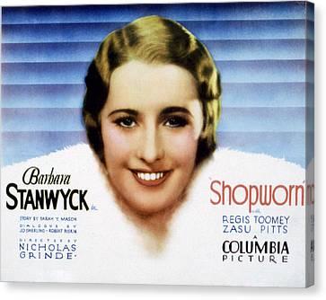 Shopworn, Barbara Stanwyck, 1932 Canvas Print by Everett
