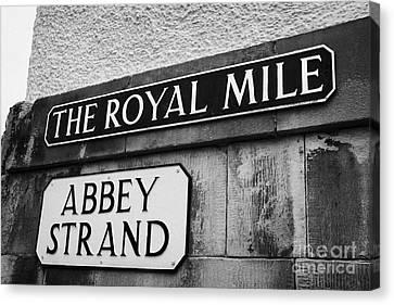 Sign For The Royal Mile And Abbey Strand Edinburgh Canvas Print by Joe Fox