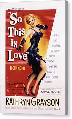 So This Is Love, Kathryn Grayson, 1953 Canvas Print by Everett