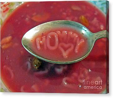 Soup For Mommy Canvas Print by Ausra Huntington nee Paulauskaite