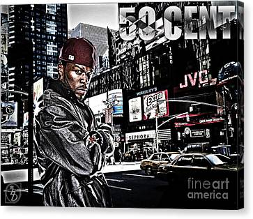 Times Square Canvas Print - Street Phenomenon 50 Cent by The DigArtisT