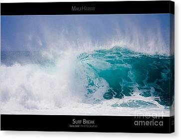 Surf Break - Maui Hawaii Posters Series Canvas Print by Denis Dore