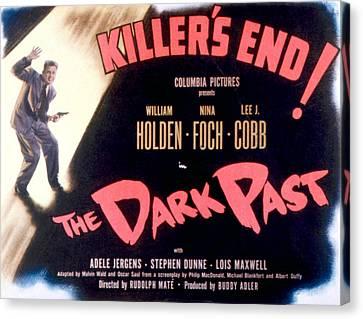 The Dark Past, William Holden, 1948 Canvas Print