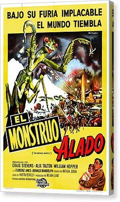 The Deadly Mantis, Aka El Monstruo Canvas Print by Everett