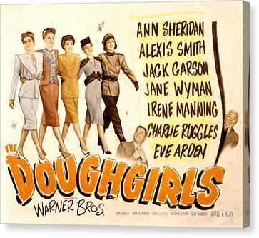 The Doughgirls, Ann Sheridan, Alexis Canvas Print by Everett