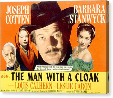 The Man With A Cloak, Louis Calhern Canvas Print by Everett