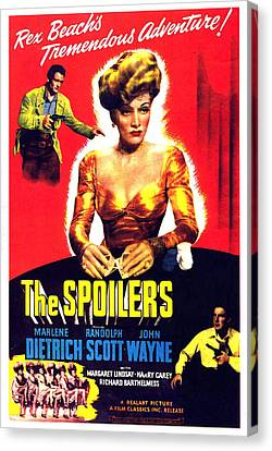 The Spoilers, John Wayne, Marlene Canvas Print by Everett