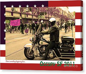 Theres Something Happening Here . Occupy Sf 2011 . Version 2 Canvas Print by Wingsdomain Art and Photography