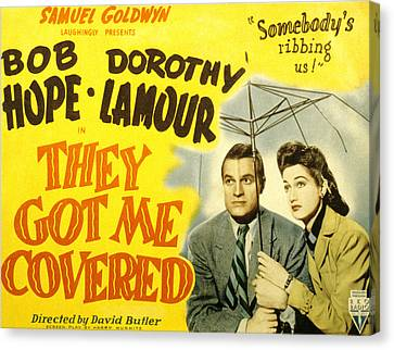 They Got Me Covered, Bob Hope, Dorothy Canvas Print by Everett