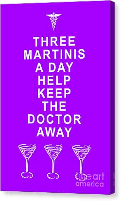 Three Martini A Day Help Keep The Doctor Away - Purple Canvas Print by Wingsdomain Art and Photography